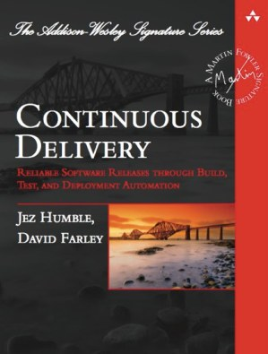 Continuous Delivery by Jez Humble and David Farley