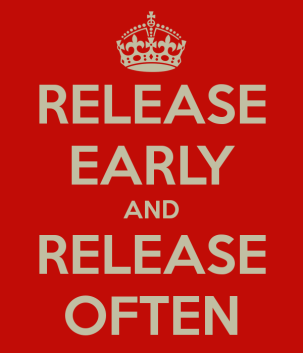 Release Early, Release Often