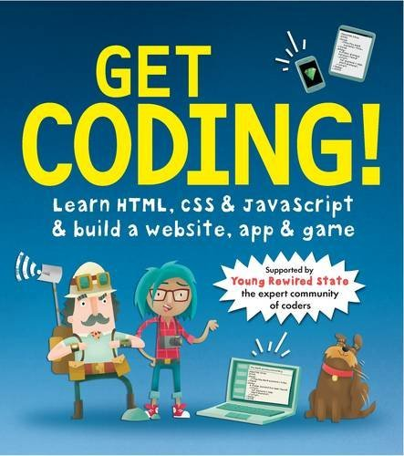 Get Coding - A Book for Kids Looking to Learn Coding