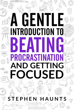 A Gentle Introduction to Beating Procrastination and Getting Focused