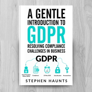 A Gentle Introduction to GDPR -  Resolving Compliance Challenges in Business